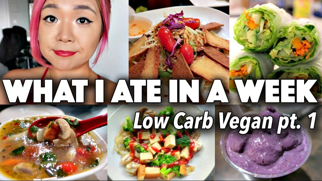 I TRIED LOW CARB VEGAN #2 | WHAT I ATE IN A WEEK (...