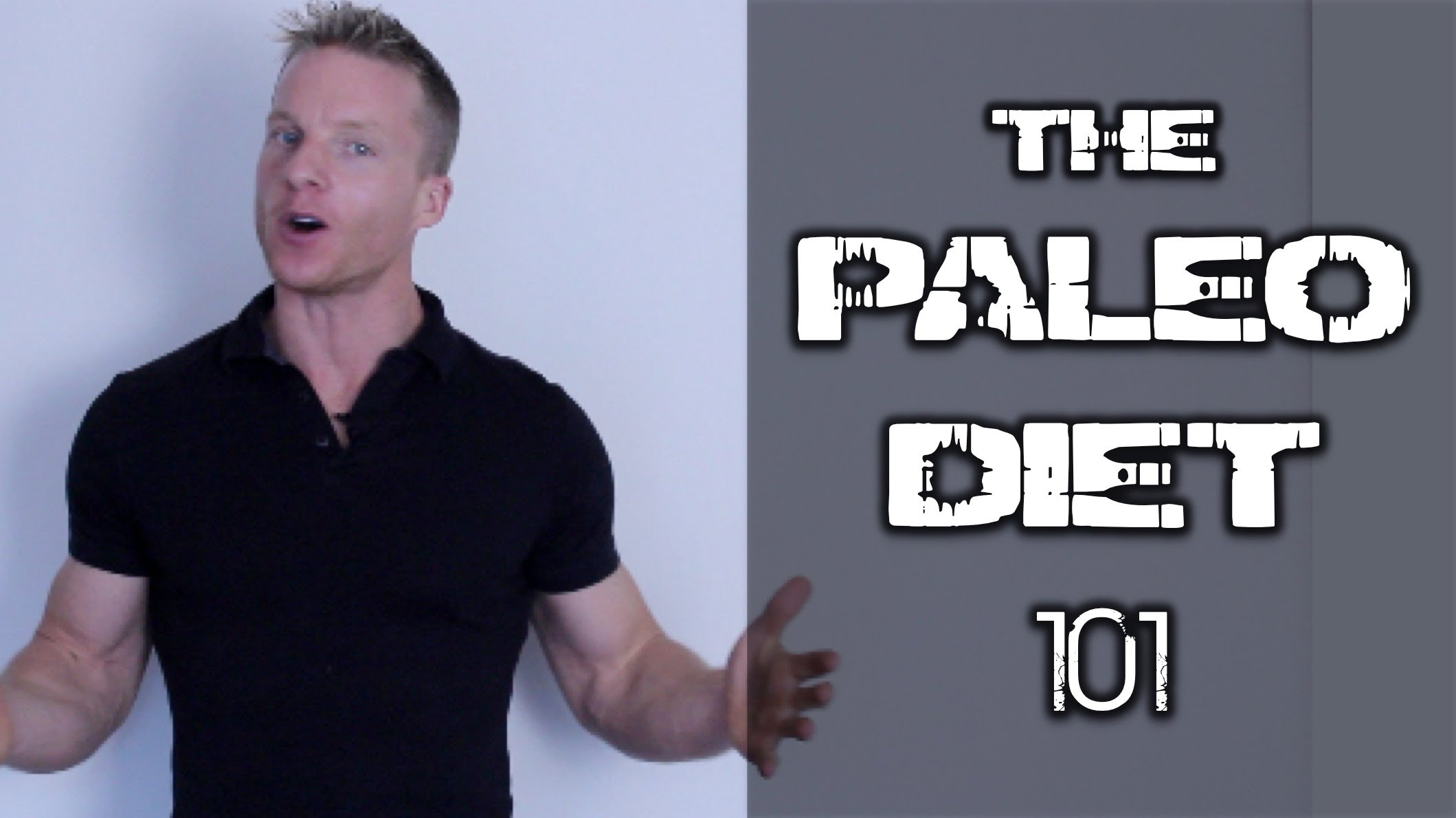 The Paleo Diet 101 - Make your body fat disappear